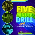 Five Minute Drill for Percussion
